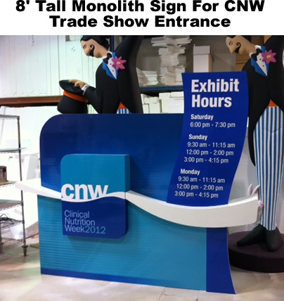Trade show and event signs. Custom Foam Entrance Signs and Displays