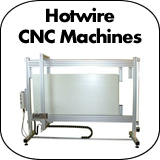 Hotwire CNC Machines