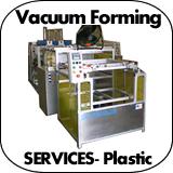 Vacuum Forming Services - Plastic