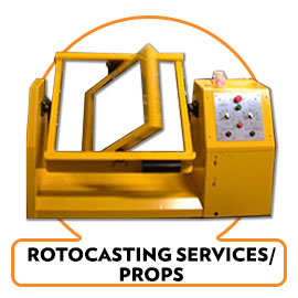 ROTOCASTING PROPS AND DISPLAYS