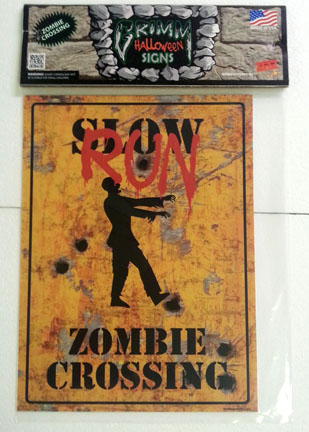 Grimm Halloween Sign-RUN Zombie Crossing
