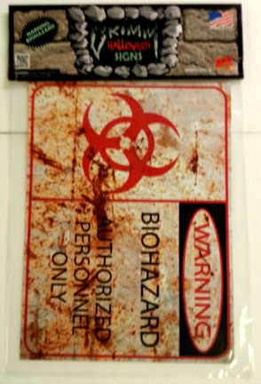 Grimm Halloween Sign-Warning Biohazard