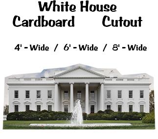 White House Cardboard Cutout Standup Prop