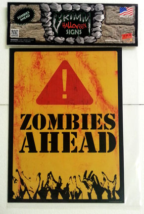 Grimm Halloween Sign-Zombies-Ahead