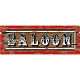 "Saloon Sign 8"" x 22"""