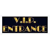"""V.I.P. Entrance Sign 8"""" x 22"""""""