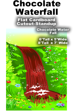 Chocolate Waterfall Cardboard Cutout Standup Prop