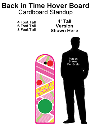 Back In Time Hover Board Cardboard Cutout Standup Prop